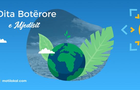 Dita Botërore e Mjedisit - Është koha për natyrën!