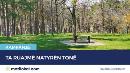 Vazhdon kampanja 'Ta ruajmë natyrën tonë'