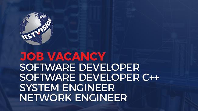 Job Vacancy - Best Vision (Software developer, Software developer C++, System Engineer, Network Engineer)